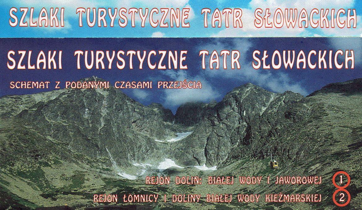 Tatry Słowackie – schematy szlaków z podanymi czasami przejścia